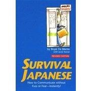 Survival Japanese―サバイバル・ジャパニーズ [単行本]