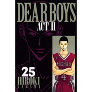 DEAR BOYS ACT2 25(月刊マガジンコミックス) [コミック]