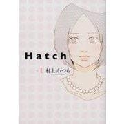 Hatch 1(Feelコミックス) [コミック]