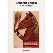 ヘルベルト・ロイピン(世界のグラフィックデザイン〈40〉) [単行本]