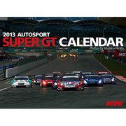 AUTOSPORTスーパーGTカレンダー 2013 [ムックその他]