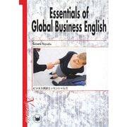 Essentials of Global Business English―ビジネス英語エッセンシャルズ [単行本]
