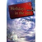 Holidays in the sun [単行本]