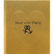 Sweet Love Diary―ふたりの愛が深まる本 [単行本]