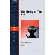茶の本(洋販ラダーシリーズ LEVEL 4) [単行本]