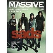 MASSIVE Vol.1-生きざまを伝えるロックマガジン(シンコー・ミュージックMOOK) [ムックその他]