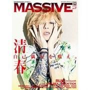 MASSIVE Vol.7-生きざまを伝えるロックマガジン(シンコー・ミュージックMOOK) [ムックその他]