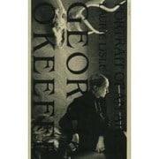ジョージア・オキーフ-崇高なるアメリカ精神の肖像 [単行本]
