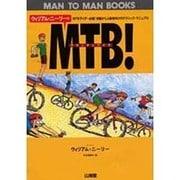 ウィリアム・ニーリーのMTB(マウンテンバイク)!(MAN TO MAN BOOKS) [単行本]