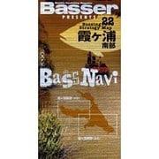 バスナビ 22-Basser PRESENTS [単行本]
