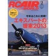 RC AIR WORLD (ラジコン エア ワールド) 2013年 02月号 [雑誌]