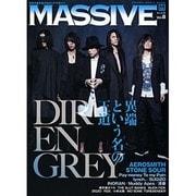 MASSIVE Vol.8-生きざまを伝えるロックマガジン(シンコー・ミュージックMOOK) [ムックその他]