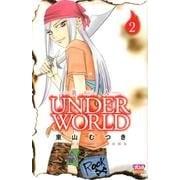 炎人UNDERWORLD 2(ボニータコミックス) [コミック]
