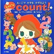 えいごでかずをかぞえよう―Let's count!(小学館のえいご絵本シリーズ〈4〉) [絵本]