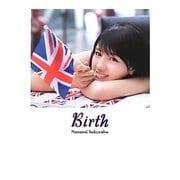 Birth―桜庭ななみ写真集 [単行本]