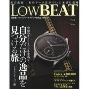 LOW BEAT No.2-業界唯一のアンティークウオッチ専門誌(CARTOP MOOK) [ムックその他]