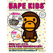 BAPE KIDS 2013 SPRING/SUMMER C(e-MOOK 宝島社ブランドムック) [ムックその他]