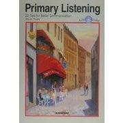 Primary Listening―コミュニケーションのための基礎リスニング [単行本]