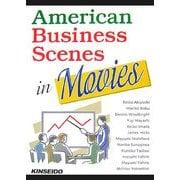 American Business Scenes in Movies―映画が語るアメリカのビジネス [単行本]