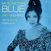Mr.SOMETHING BLUE Aki's Jazzy Selection