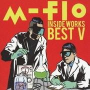 m-flo inside -WORKS BEST Ⅴ-