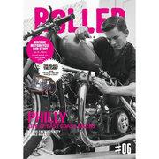 ROLLER magazine #6 (2013.SPRIN-VINTAGE MOTORCYCLE AND STUFF(NEKO MOOK 1874) [ムックその他]