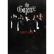 the GazettE DECADE [単行本]