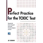 Perfect Practice for the TOEIC Test―TOEICテストパーフェクト演習 [単行本]