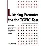 Listening Promoter for the TOEICTest―TOEICテストリスニング徹底演習 [単行本]