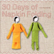 30 Days of Napkin Folding [単行本]