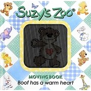 Suzy's Zoo MOVINGBOOK―Boof has a warm heart [絵本]