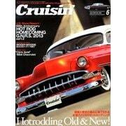 Cruisin' (クルージン) 2013年 06月号 [雑誌]