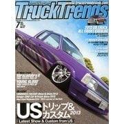 Truck Trends (トラックトレンズ) 2013年 07月号 [雑誌]