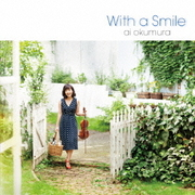 With a Smile ~微笑みをそえて~