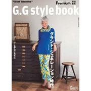 G.G style book-グランド・ジェネレーション時代。(マガジンハウスムック) [ムックその他]