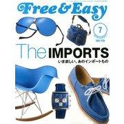 Free & Easy (フリーアンドイージー) 2013年 07月号 [雑誌]