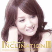 INCLINATION Ⅲ