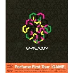 Perfume/Perfume First Tour『GAME』 [Blu-ray Disc]
