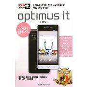 Optimus it L-05E―docomo2013年夏モデル(できるポケット+) [単行本]