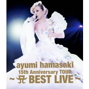 ayumi hamasaki 15th Anniversary TOUR ~A BEST LIVE~