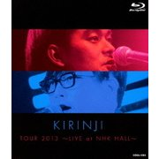 KIRINJI TOUR 2013 ~LIVE at NHK HALL~