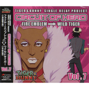 TIGER & BUNNY SINGLE RELAY PROJECT CIRCUIT OF HERO Vol.7