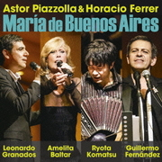 ピアソラ:ブエノスアイレスのマリア Live Recording in Tokyo