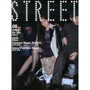 STREET (ストリート) 2013年 08月号 [雑誌]