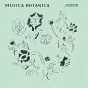 カフェ・クラシック・シリーズ MUSICA BOTANICA TROPISM