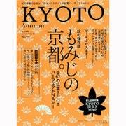 KYOTO (キョウト) 2013年 10月号 [雑誌]