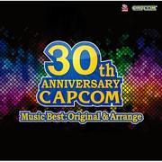 CAPCOM 30th ANNIVERSARY Music Best:Original & Arrange