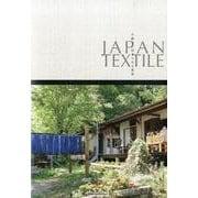 JAPAN TEXTILE-手織りと紡ぎのある風景 [単行本]