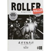 ROLLER magazine #8 (2013.AUTUM-VINTAGE MOTORCYCLE AND STUFF(NEKO MOOK 1963) [ムックその他]
