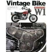 Vintage Bike W1-KAWASAKI W1(COMPLETE FILE Vol. 1) [単行本]